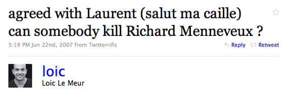 Agreed with Laurent (salut ma caille) can somebody kill Richard Menneveux ?