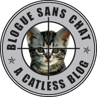 Blogue Sans Chat - Blog Without A Cat